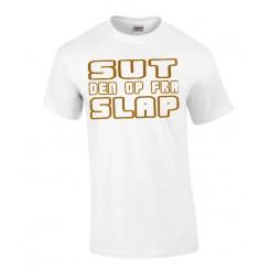 sut den op fra slap t-shirts