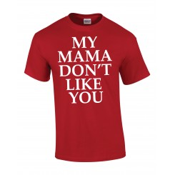 My mama